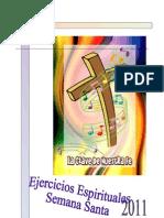 Ejercicios Espirituales SSanta 2011_reflejosdeluz