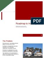 Roadmap to Housing PowerPoint Presentation