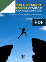 Educación a Distancia en Tiempos Del Covid-19 Fundamentos y Buenas Prácticas
