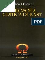 DELEUZE, Gilles. a Filosofia Crítica de Kant. in Col. O Saber Da Filosofia. Trad. Germiniano Franco. Edições 70. Lisboa, 2000