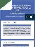 RISCOS E POSSIBILIDADES DA PROTEÇÃO AOS DIREITOS AUTORAIS PARA O CONTEXTO DE OBRAS INTELECTUAIS ON-LINE