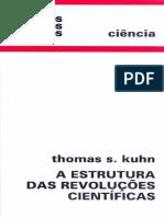 Thomas S. Kuhn a Estrutura Das Revolucoes Cientificas