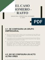 el caso  Romero - Raffo