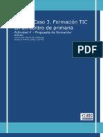 Actividad 4 Del Caso 3 - Formacin TIC en Un Centro de Primaria