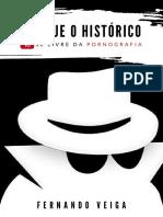 Fernando Veiga - Apague o histórico, livre-se da pornografia