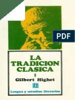 Highet, Gilbert - LA TRADICIÓN CLÁSICA Tomo I(1)