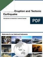 Volcanic Eruption and Tectonic Earthquake