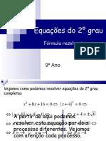 Equações do 2º grau - Fórmula resolvente