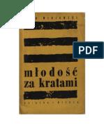 Leon Winiawski - Młodość za kratami – 1965 (zorg)