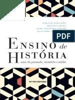 Ensino de História - Usos Do Passado, Memória e Mídia by Marcelo Magalhães, Helenice Rocha, Jayme Fernandes Ribeiro, Alessandra Ciambarella (Z-lib.org).Epub