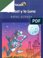 El robot y la Luna (1er Cap) - Rafael Estrada