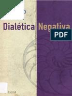 ADORNO, T. Dialética Negativa