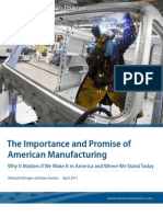 The Importance and Promise of American Manufacturing