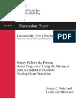 2006 Money Follows the Person - States Progress in using the Minimum Data Set
