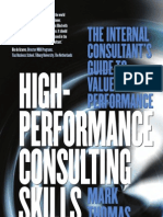 High Performance Consulting Skills the Internal Consultant 039 s Guide to Value Added Performance[1]