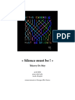 «Silence Must Be!» Thierry de Mey