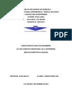 CÓDIGO DEONTOLÓGICO DE ENFERMERÍA LEY DEL EJERCICIO PROFESIONAL DE LA ENFERMERÍA (IMPLICACIONES ËTICO-LEGALES)
