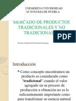 MERCADO DE PRODUCTOS TRADICIONALES Y NO TRADICIONALES