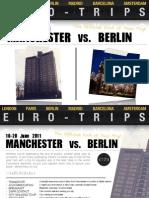 Manchester vs. Berlin Trip 2011