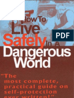 How to Live Safely in a Dangerous World - Loren W. Christensen