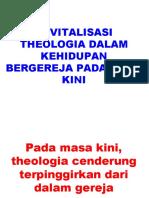 Mendesaknya Merevitalisasi Theologia Dalam Kehidupan Bergereja Pada Masa Kini