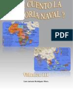 Le Cuento La Historia Naval (Volumen III)