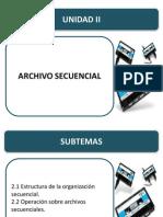 UNIDAD_II,_ARCHIVO_SECUENCIAL
