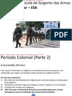 Aula Período Colonial (Parte 2)