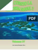 Le Cuento La Historia Naval (Volumen IV)