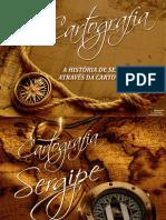 A Historia de Sergipe Através Da Cartografia