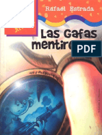Las gafas mentirosas - Rafael Estrada (1er Cap)