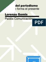 Teoria Del Periodismo - Como Se Forma El Presente (Lorenzo Gomis)