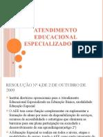 Atendimento educacional especializado(aee)
