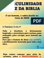 A MASCULINIDADE SEGUNDO A BIBLIA