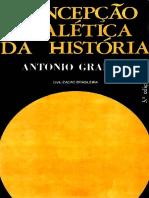 Antonio Gramsci - Concepção Dialética Da História