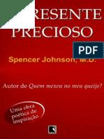 resumo - O presente precioso - Dr Spencer Johnson