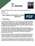 "FROM THE  LEGISLATIVE DESK OF ""SENATOR NANCY SCHAEFER"" THE CORRUPT BUSINESS OF CHILD PROTECTIVE SERVICES"