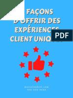 8 Façons d'Offrir Des Expériences Client Uniques