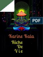 - Karine Kala - Riche de vie -