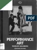 Roselee Goldberg -Performance Art