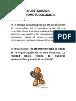 INVESTIGACION ETNOMOTODOLOGICA