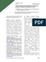 Organizações Sociais de Saúde (OSS) Privatização da Gestão de Serviços de Saúde ou Solução Gerencial para o SUS