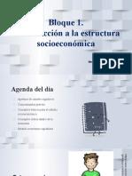 Bloque 1. Introducción a La Estructura Socioeconómica