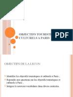 OBJECTIFS TOURISTISTIQUES ET CULTURELS A PARIS