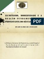 luminismo, Modernidade e a reação Fundamentalista Protestante do século XX.