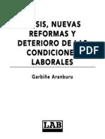 Crisis, Nuevas Reformas y Deterioro de Las Condiciones Laborales (2011)
