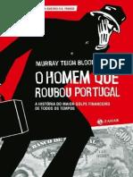 O Homem Que Roubou Portugal - Murray Teigh Bloom