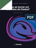 Let s Data eBook Como Se Tornar Um Cientista de Dados (1)