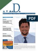 Professione Medico- Il Futuro e' Nella Formazione e Nel Ricambio Generazionale . Inter Vista a Martino Trapani