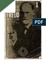 Ernest Jones - Vida y Obra de Sigmund Freud - Tomo I
